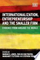 Internationalization  Entrepreneurship and the Smaller Firm Book