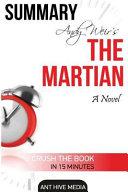 Summary Andy Weir's the Martian: A Novel