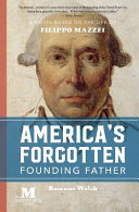 America s Forgotten Founding Father