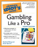 The Complete Idiot s Guide to Gambling Like a Pro