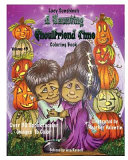 Lacy Sunshine s a Haunting Ghoulfriend Time Coloring Book