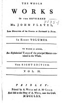 The Whole Works of the Reverend Mr  John Flavel