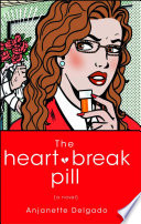 The Heartbreak Pill