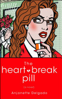 The Heartbreak Pill