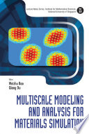 Multiscale Modeling and Analysis for Materials Simulation Book