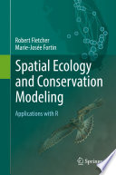 Spatial Ecology and Conservation Modeling