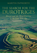The Search for the Durotriges