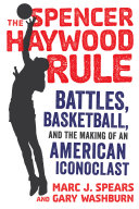 The Spencer Haywood Rule Book