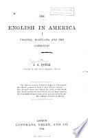 The English in America  Virginia  Maryland and the Carolinas