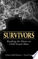 Survivors  Breaking the silence on child sexual abuse Book
