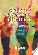 Paediatric Movement Disorders