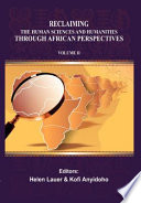 Reclaiming the Human Sciences and Humanities Through African Perspectives Book