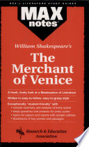 Merchant of Venice  The by William Shakespeare  MAXnotes