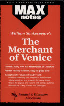 Merchant of Venice, The by William Shakespeare (MAXnotes)
