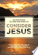 An invitation to take one week to Consider Jesus