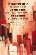 The European Court of Human Rights and the Rights of Marginalised Individuals and Minorities in National Context