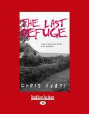 The Last Refuge  Volume 2 of 2   EasyRead Large Edition