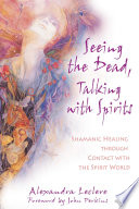 Seeing The Dead Talking With Spirits