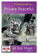 Pdf A Study Guide to Private Peaceful at Key Stage 3 Levels 4-7