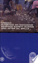 IMO/FAO Guidance on Managing Seafood Safety During and After Oil Spills