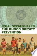 Legal Strategies In Childhood Obesity Prevention Book PDF