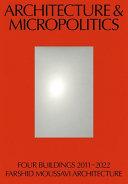 Architecture and Micropolitics