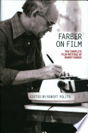 Farber on Film  The Complete Film Writings of Manny Faber