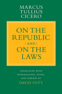 """""""On the Republic"""" and """"On the Laws"""""""