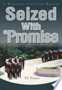 Seized with a Promise