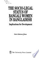 The Socio-legal Status of Bangali Women in Bangladesh