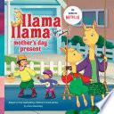 Llama Llama Mother s Day Present
