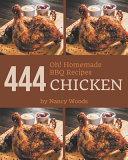 Oh  444 Homemade BBQ Chicken Recipes