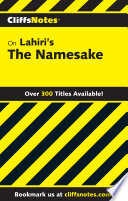 CliffsNotes on Lahiri's The Namesake