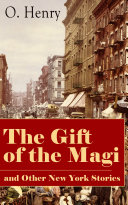 The Gift of the Magi and Other New York Stories Book