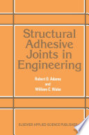 Structural Adhesive Joints In Engineering Book PDF