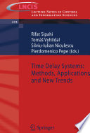 Time Delay Systems  Methods  Applications and New Trends