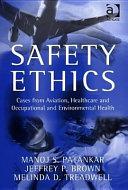 Safety Ethics