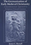 Pdf The Germanization of Early Medieval Christianity Telecharger