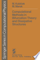 Computational Methods in Bifurcation Theory and Dissipative Structures