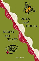 Milk and Honey  Blood and Tears