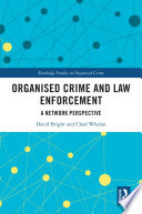 Organised Crime and Law Enforcement