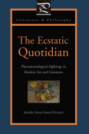 The Ecstatic Quotidian