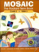 Mosaic   The Radiant Term Book Class 2 Term 3
