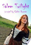 Salem Twilight