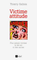 Victime attitude