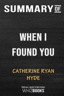 Summary of When I Found You: Trivia/Quiz for Fans Pdf/ePub eBook