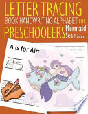 Letter Tracing Book Handwriting Alphabet for Preschoolers Mermaid Sea Princess