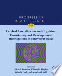 Cerebral Lateralization and Cognition: Evolutionary and Developmental Investigations of Behavioral Biases