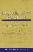 Methodological Advances in Cross National Surveys of Educational Achievement