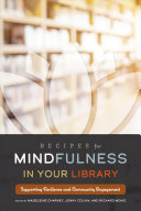 Recipes for Mindfulness in Your Library